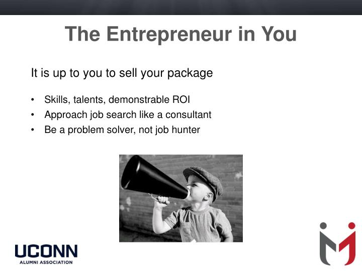 The Entrepreneur in You