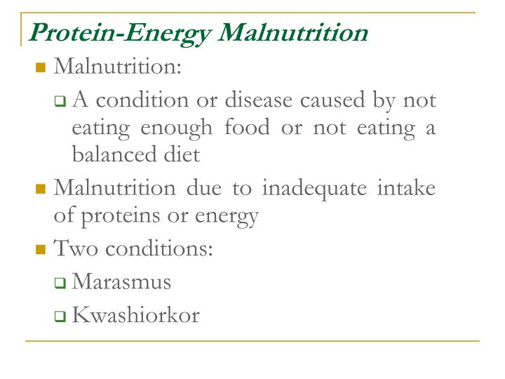 Protein-Energy Malnutrition