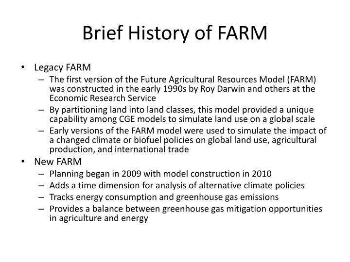 Brief History of FARM