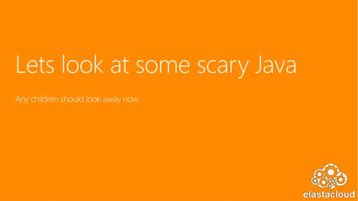 Lets look at some scary Java