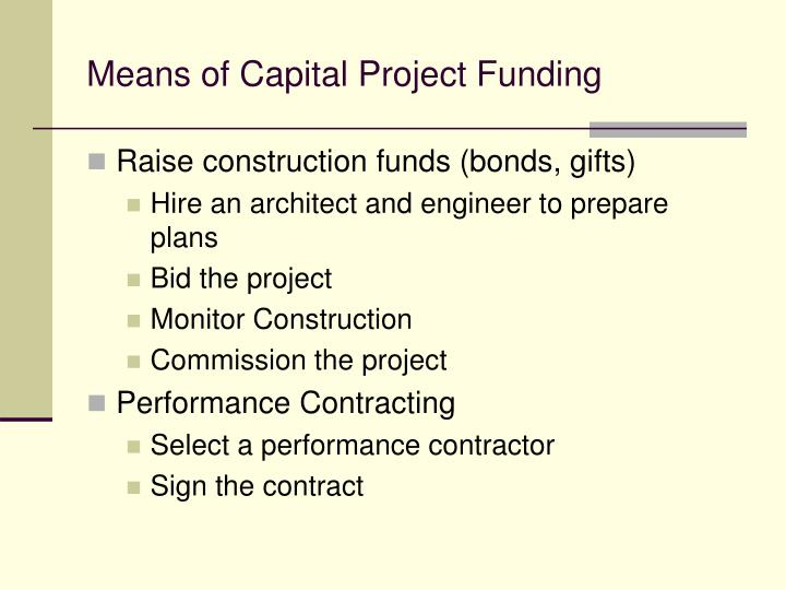 Means of Capital Project Funding