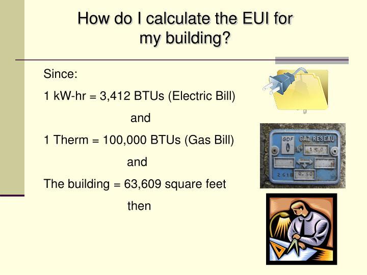 How do I calculate the EUI for my building?