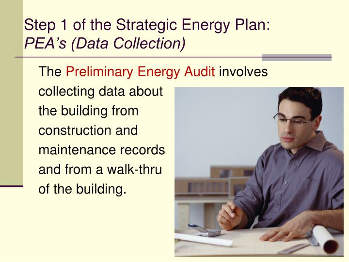 Step 1 of the Strategic Energy Plan: