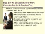 step 2 of the strategic energy plan evaluate results develop plan