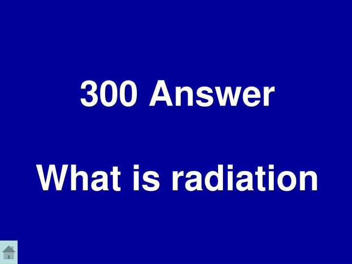 300 Answer