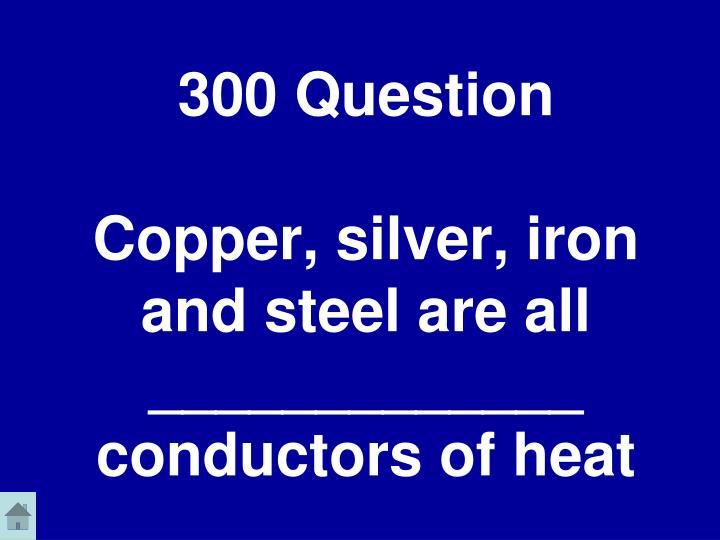 300 Question