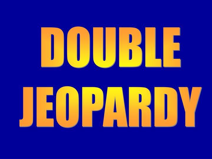 Double Jeopardy 1