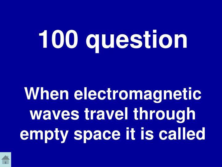 100 question