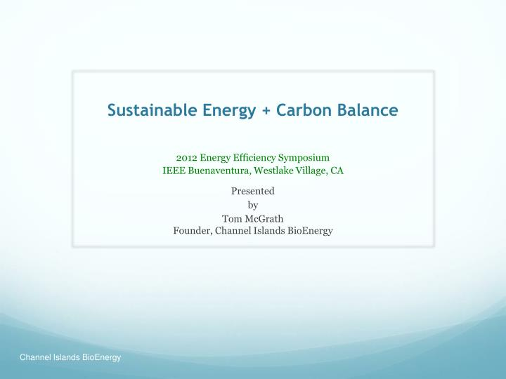 Sustainable Energy + Carbon Balance