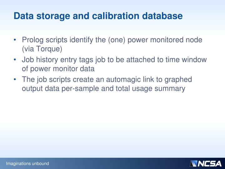 Data storage and calibration database