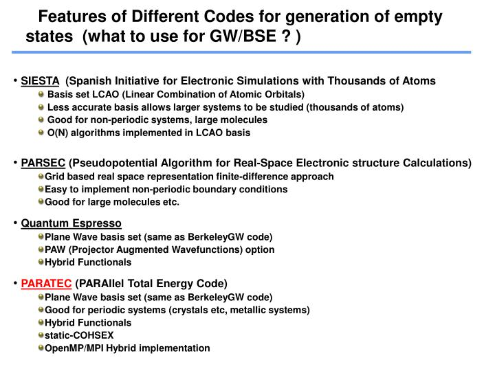 Features of Different Codes for generation of empty  states  (what to use for GW/BSE ? )