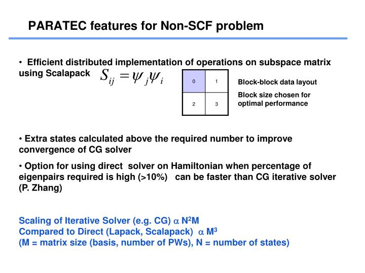 PARATEC features for Non-SCF problem