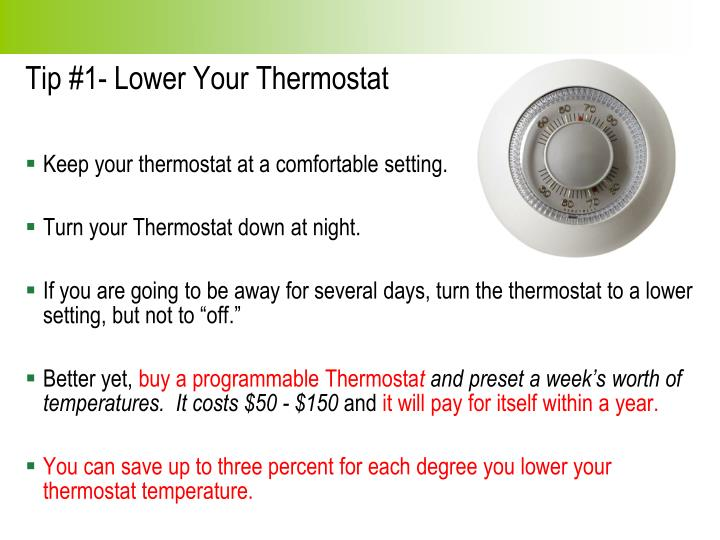 Tip 1 lower your thermostat