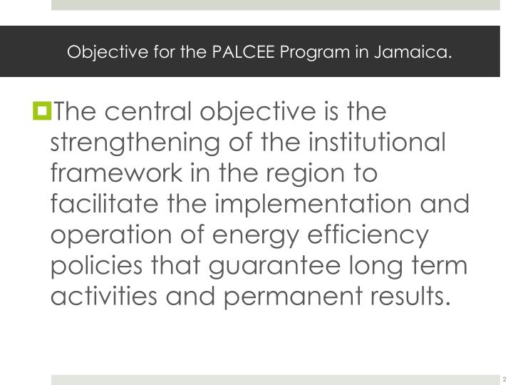 Objective for the palcee program in jamaica