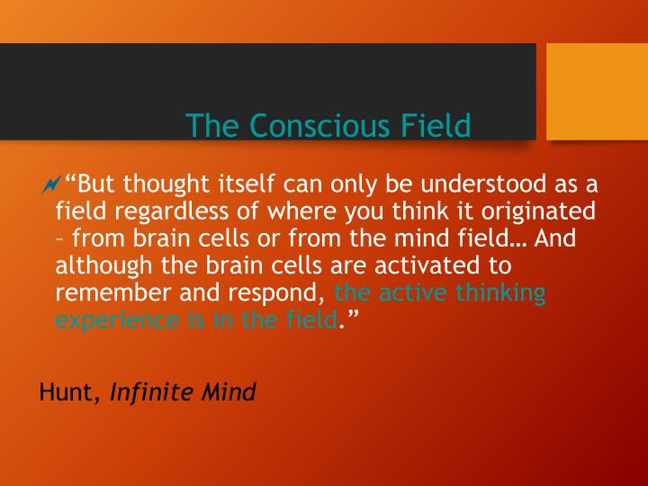 The Conscious Field