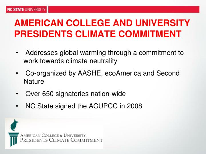 AMERICAN COLLEGE AND UNIVERSITY PRESIDENTS CLIMATE COMMITMENT