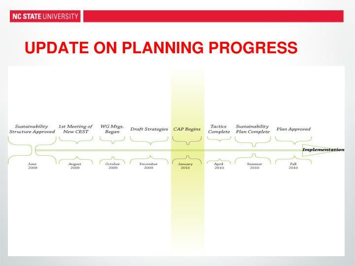 UPDATE ON PLANNING PROGRESS