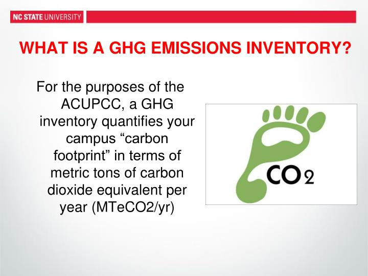 WHAT IS A GHG EMISSIONS INVENTORY?