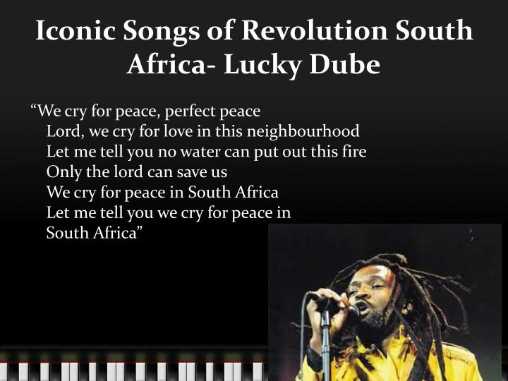 Iconic Songs of Revolution South Africa- Lucky