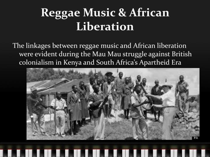 Reggae Music & African Liberation