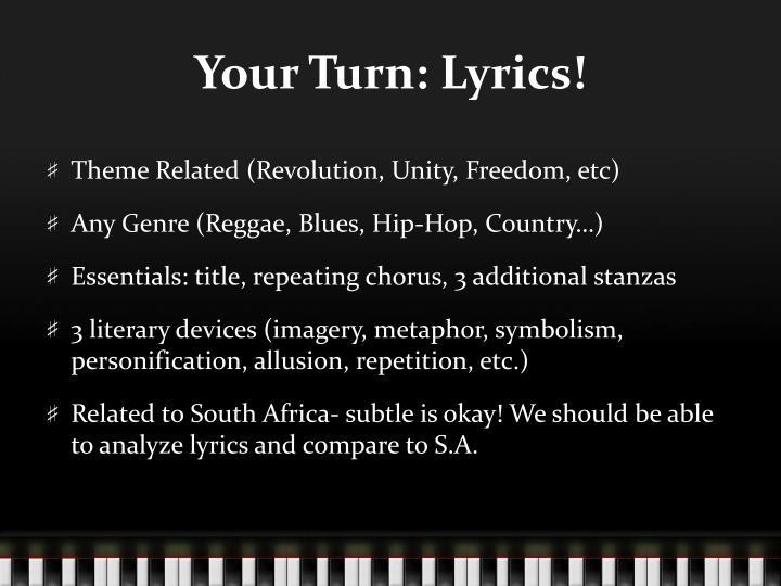 Your Turn: Lyrics!