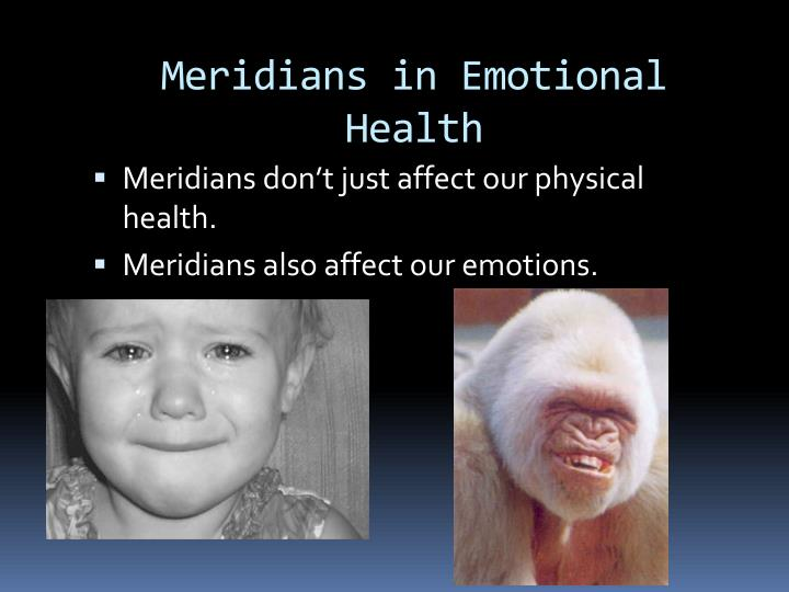 Meridians in Emotional Health