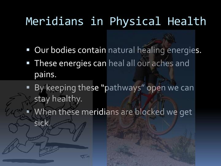 Meridians in Physical Health