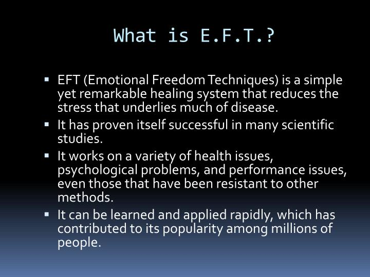 What is e f t