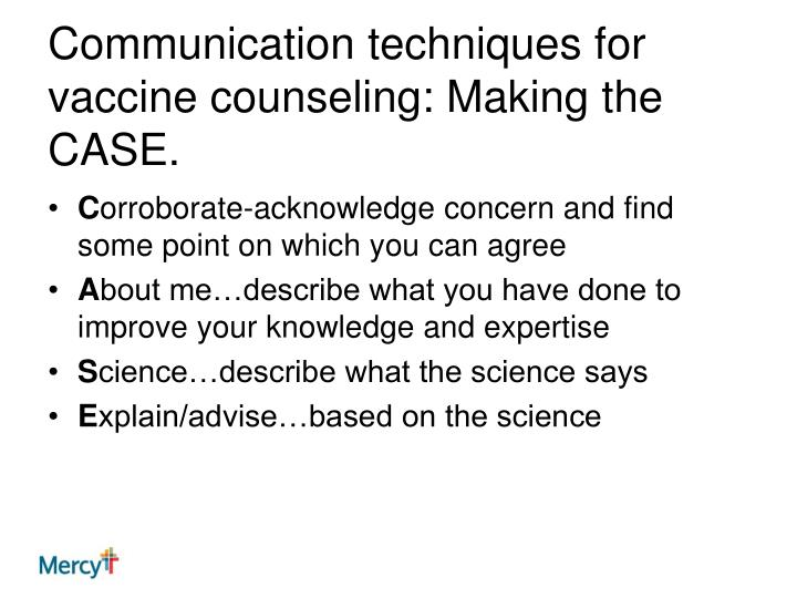 Communication techniques for vaccine counseling: Making the CASE.