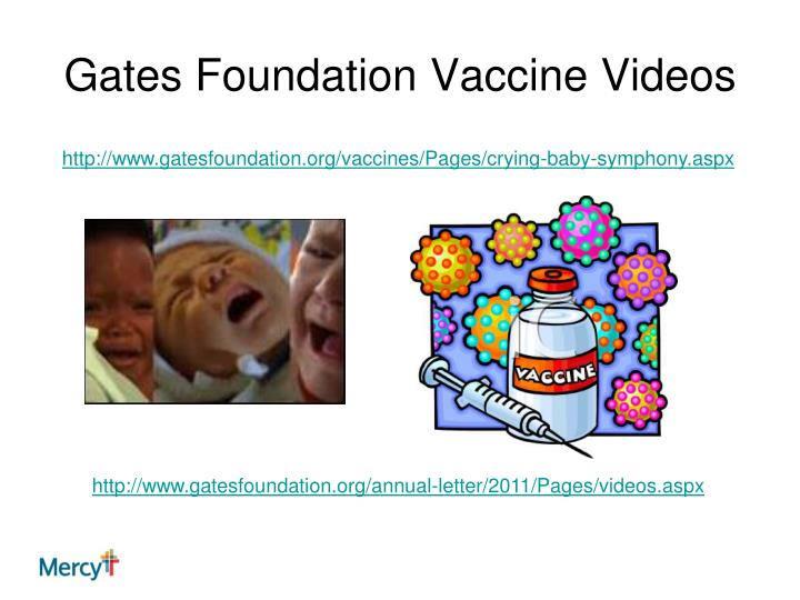 Gates foundation vaccine videos