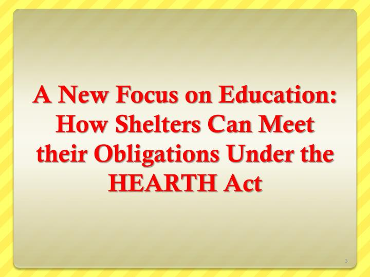 A New Focus on Education: How Shelters Can Meet their Obligations Under the HEARTH Act
