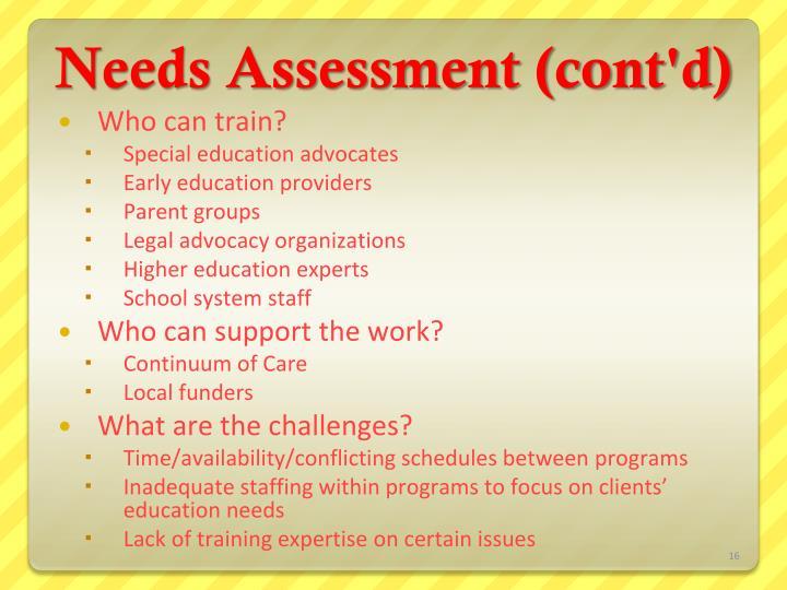 Needs Assessment (cont'd)