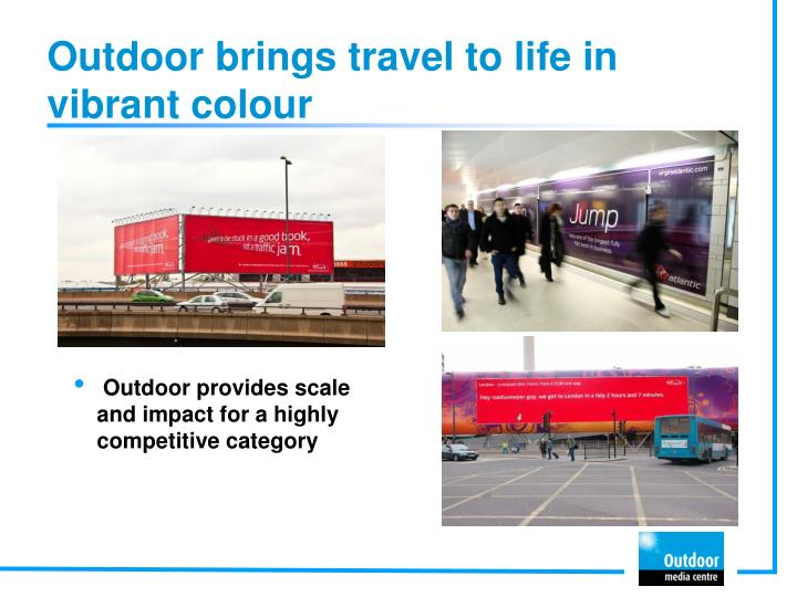 Outdoor brings travel to life in vibrant colour