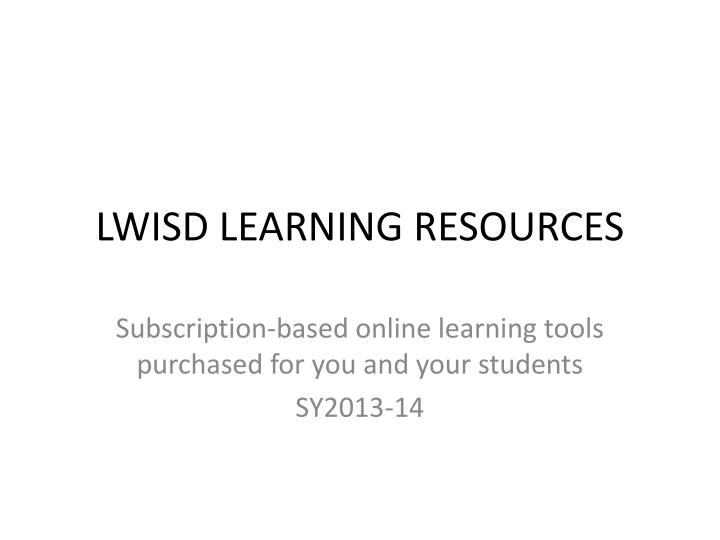 Lwisd learning resources
