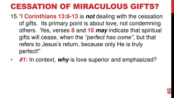 Cessation of Miraculous Gifts?