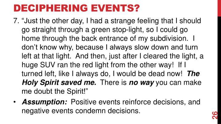 Deciphering Events?
