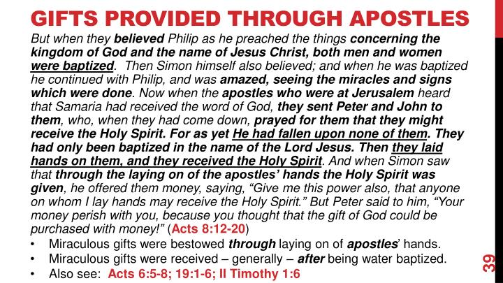 Gifts Provided Through Apostles
