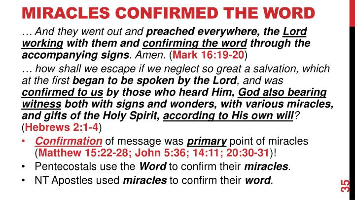Miracles Confirmed The Word