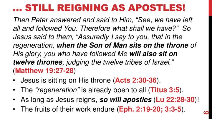 … Still Reigning As Apostles!