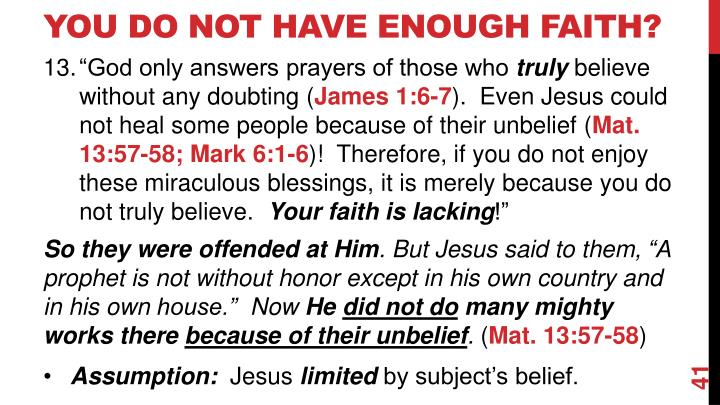You Do Not Have Enough Faith?