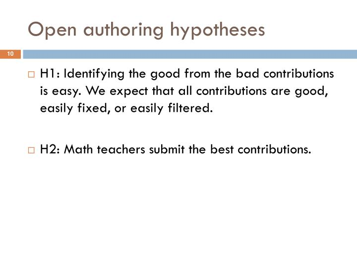 Open authoring hypotheses