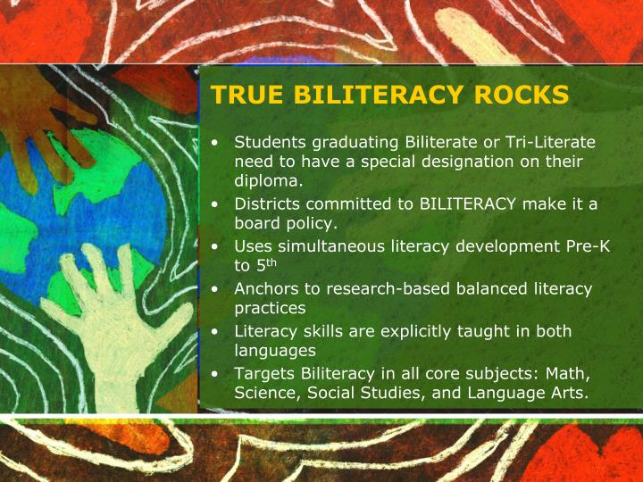 TRUE BILITERACY ROCKS