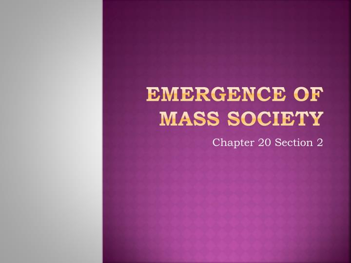 Emergence of mass society