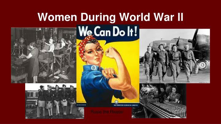 Women During World War ll