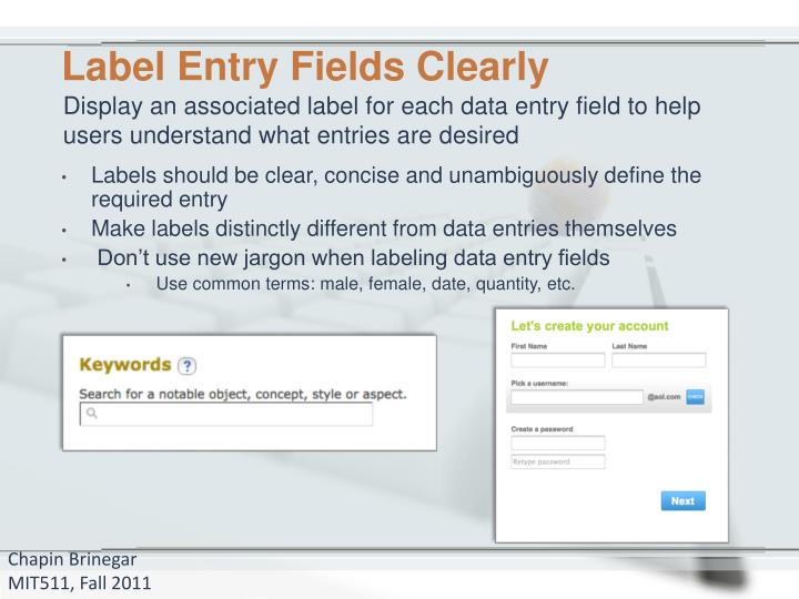 Label Entry Fields Clearly