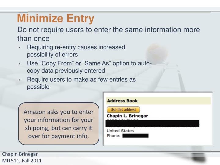 Minimize Entry