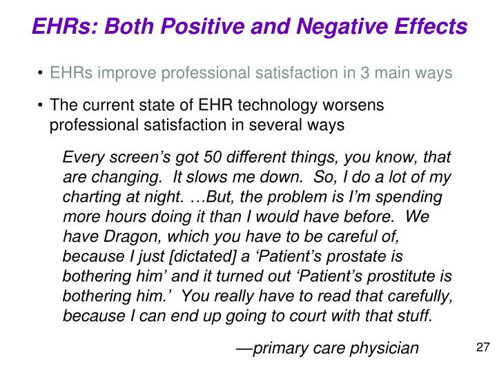 EHRs: Both Positive and Negative Effects