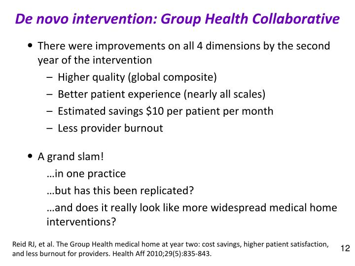 De novo intervention: Group Health Collaborative