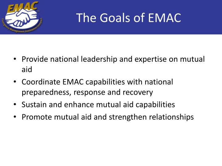 The Goals of EMAC