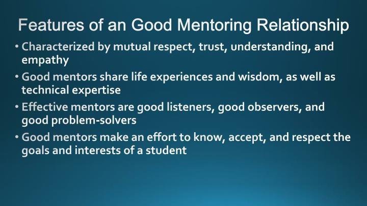Features of an Good Mentoring Relationship